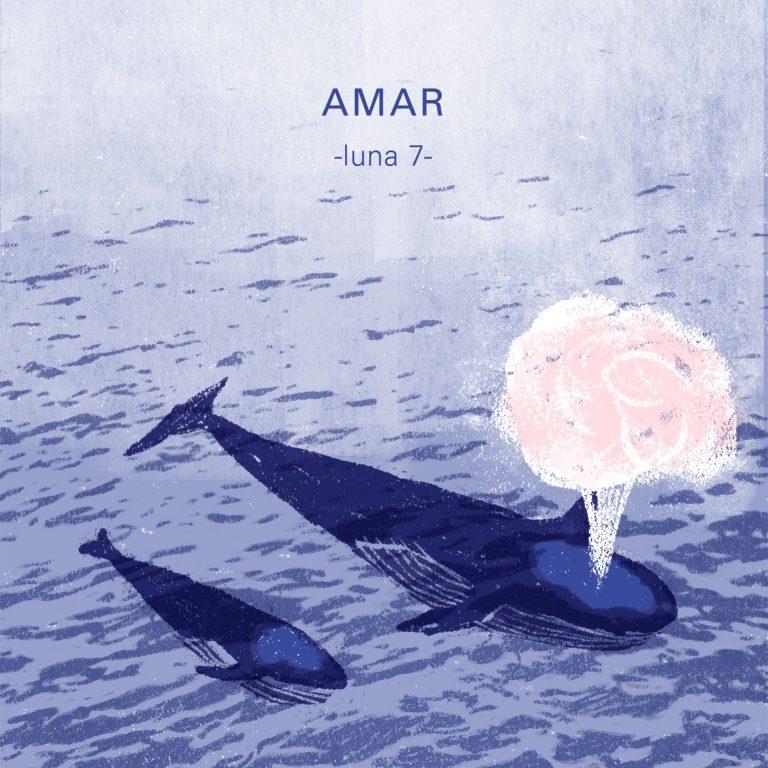 Mes lunar 7: AMAR
